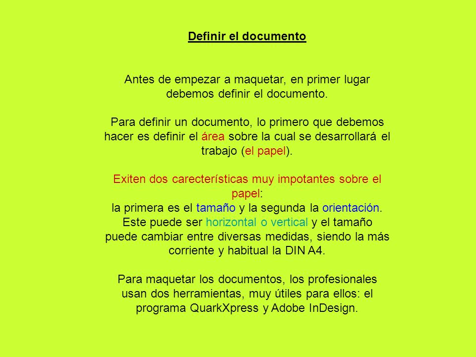 Definir el documento Antes de empezar a maquetar, en primer lugar debemos definir el documento.