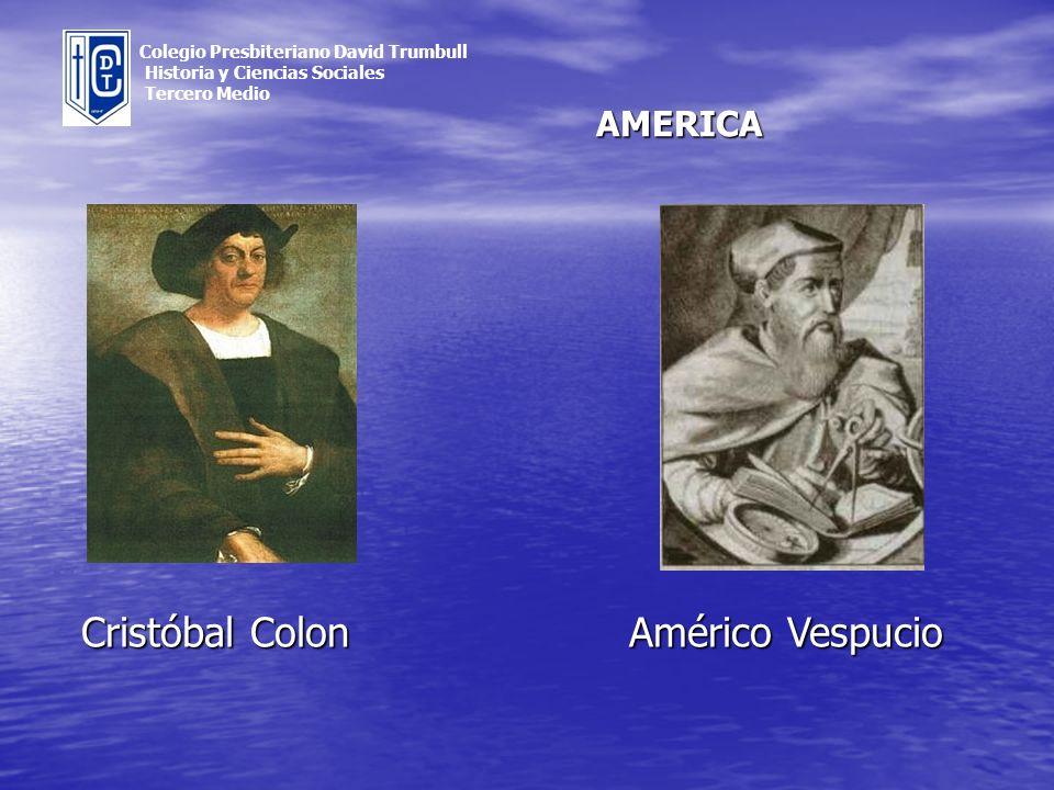 Cristóbal Colon Américo Vespucio AMERICA
