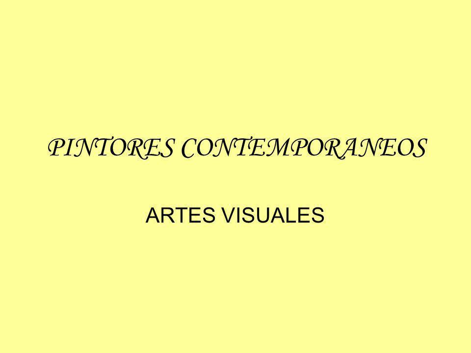 PINTORES CONTEMPORANEOS