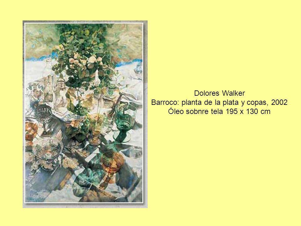 Dolores Walker Barroco: planta de la plata y copas, 2002