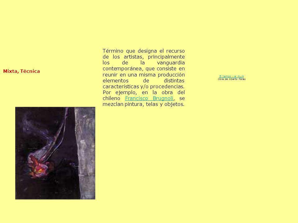 El tiempo y el muro Obra de Alberto Pérez
