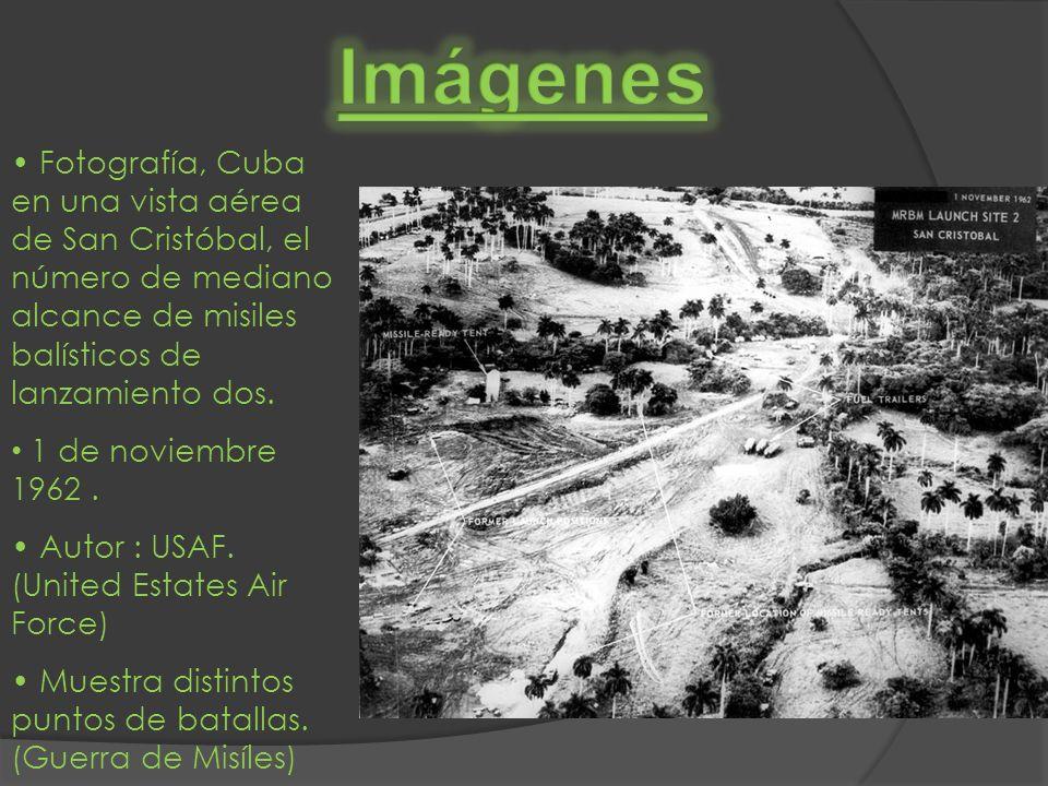 Imágenes • Fotografía, Cuba en una vista aérea de San Cristóbal, el número de mediano alcance de misiles balísticos de lanzamiento dos.
