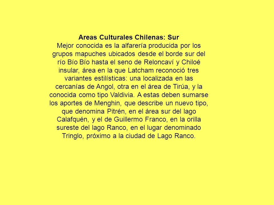 Areas Culturales Chilenas: Sur
