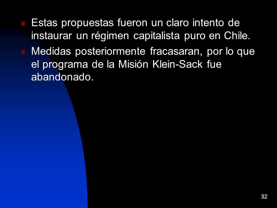 Estas propuestas fueron un claro intento de instaurar un régimen capitalista puro en Chile.