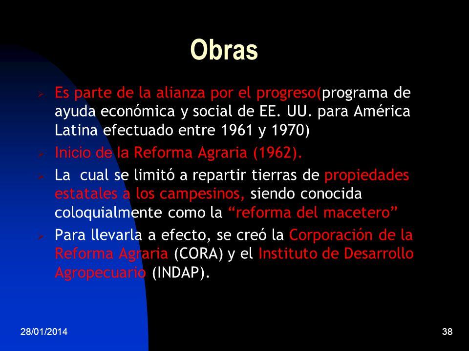 Obras Es parte de la alianza por el progreso(programa de ayuda económica y social de EE. UU. para América Latina efectuado entre 1961 y 1970)