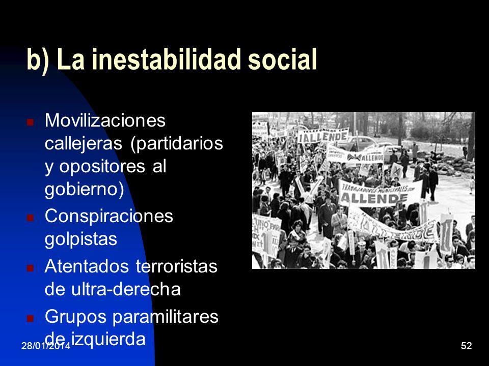 b) La inestabilidad social