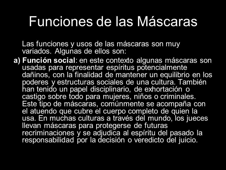 Funciones de las Máscaras