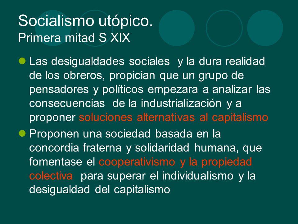 Socialismo utópico. Primera mitad S XIX
