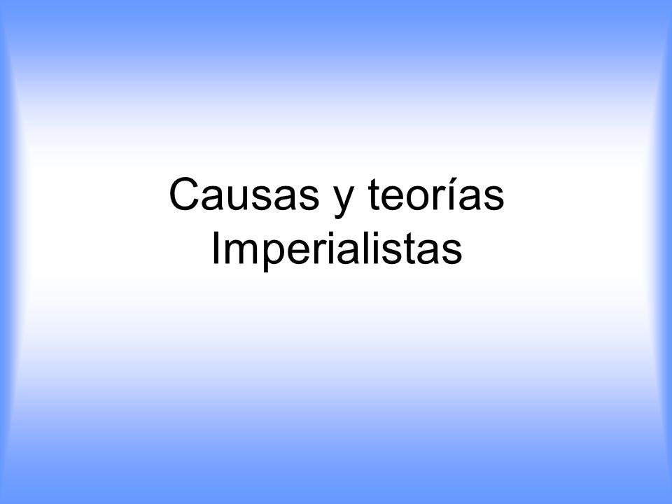 Causas y teorías Imperialistas