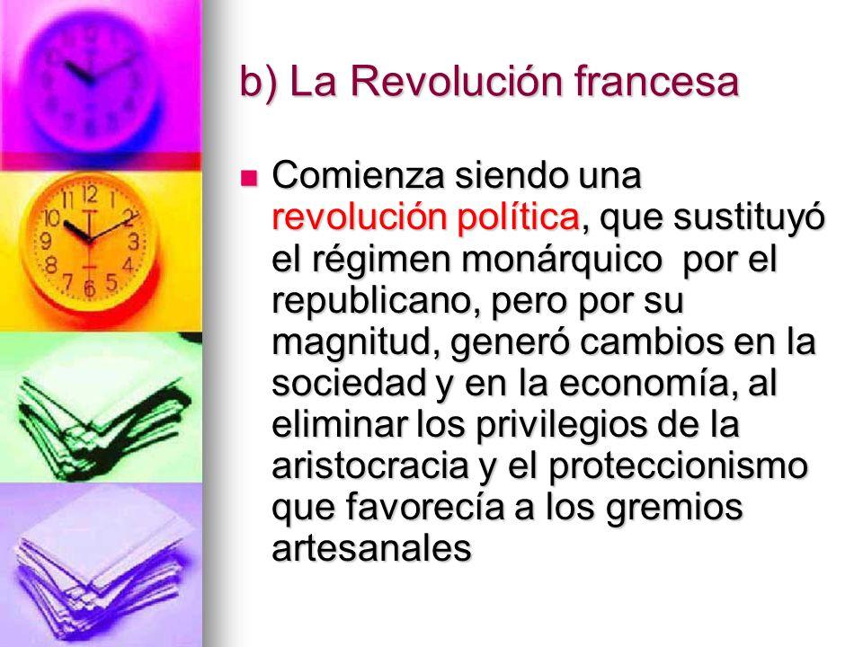 b) La Revolución francesa