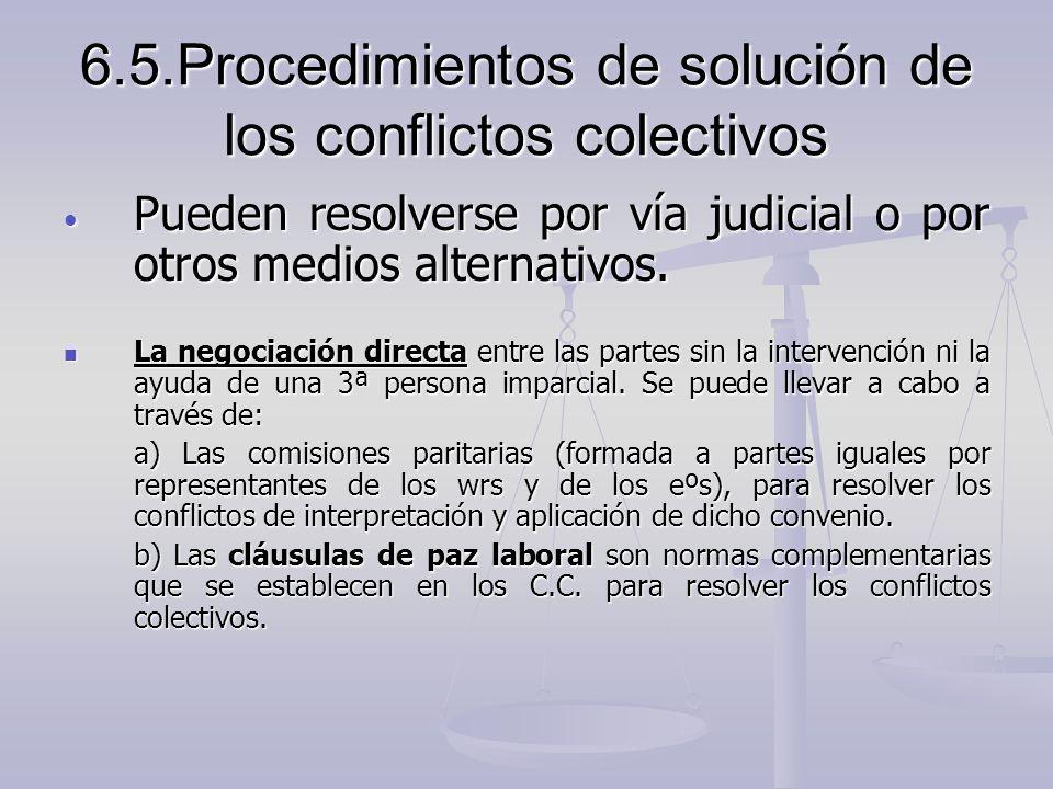6.5.Procedimientos de solución de los conflictos colectivos