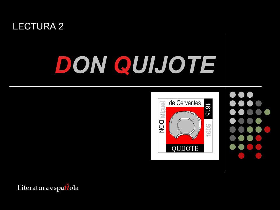 DON QUIJOTE LECTURA 2 Literatura española