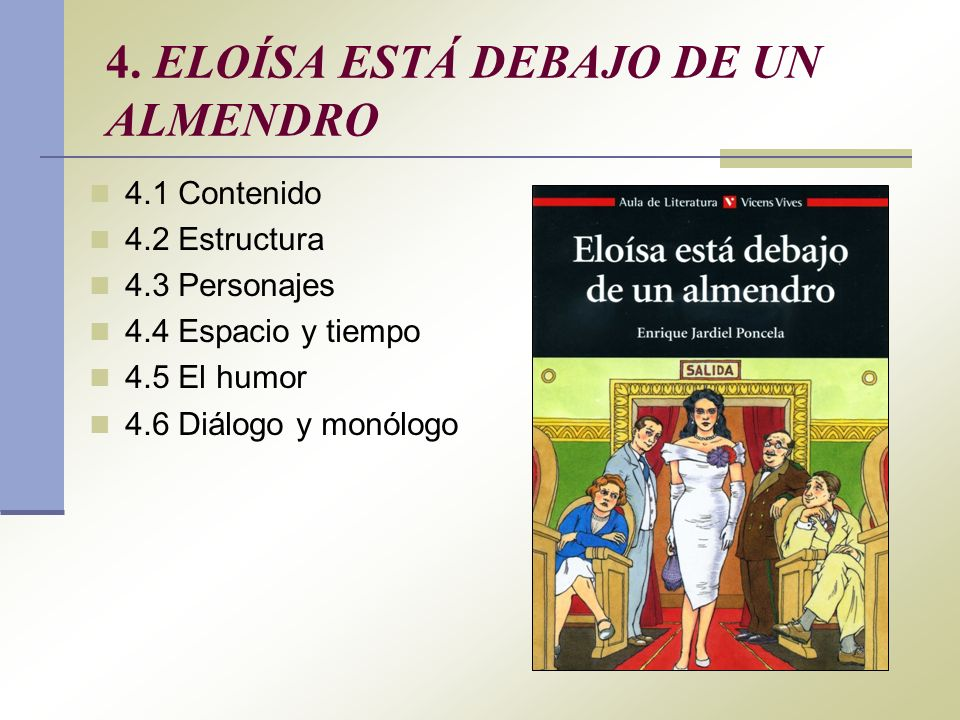 4. ELOÍSA ESTÁ DEBAJO DE UN ALMENDRO