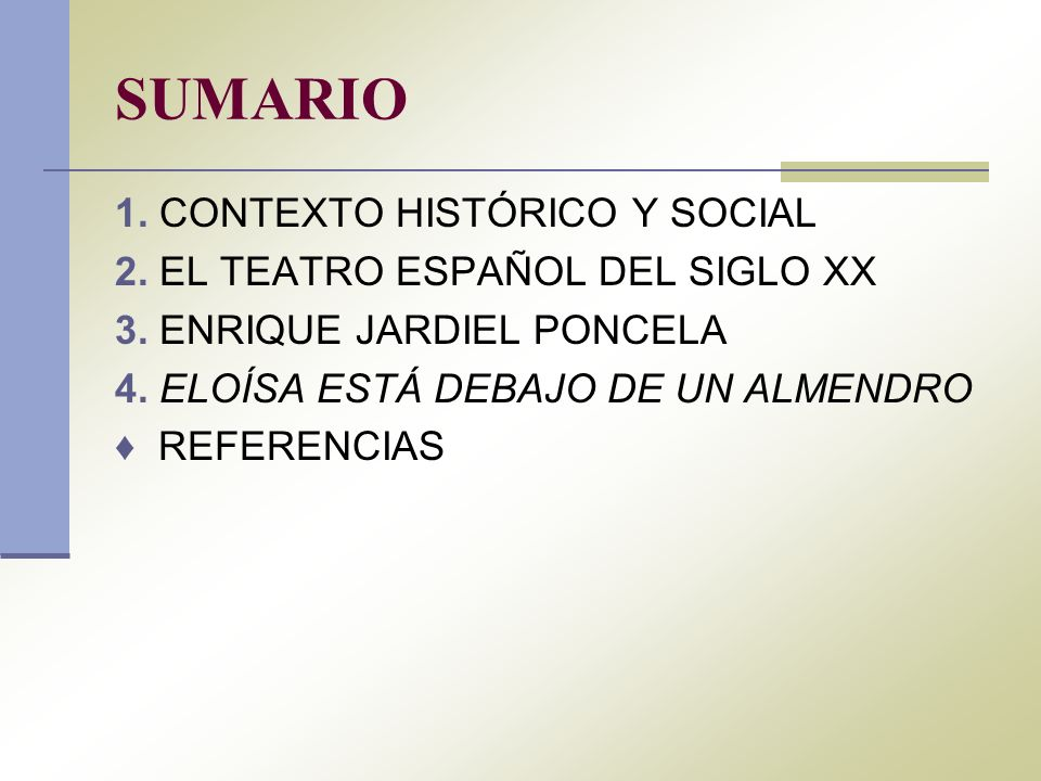 SUMARIO 1. CONTEXTO HISTÓRICO Y SOCIAL