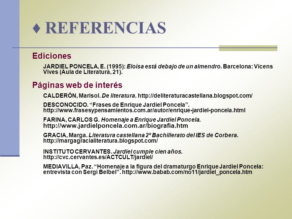 ♦ REFERENCIAS Ediciones Páginas web de interés