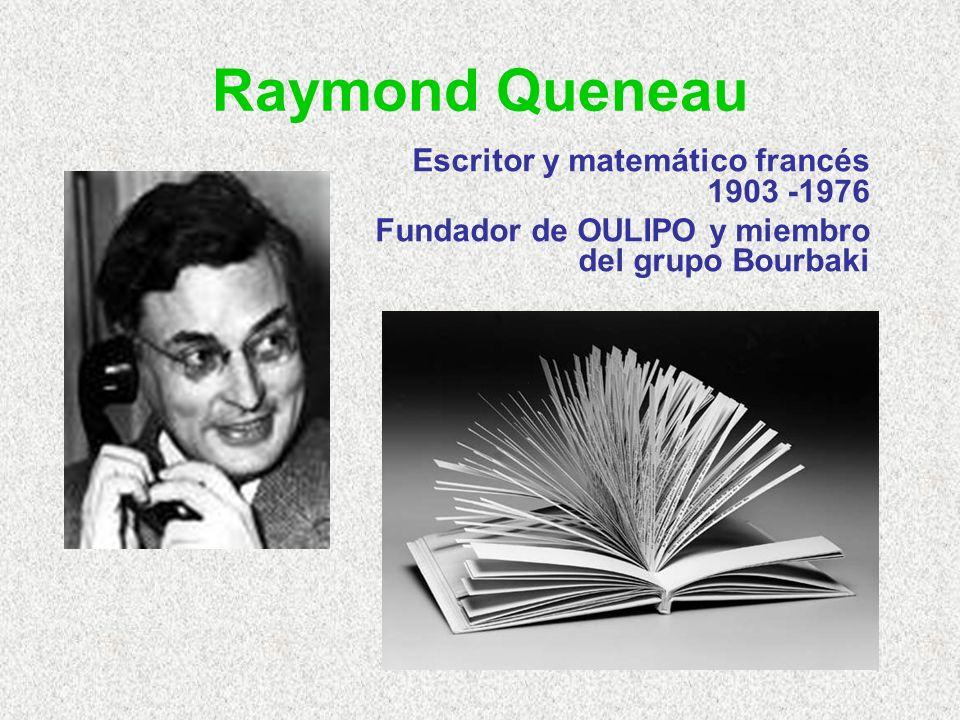 Raymond Queneau Escritor y matemático francés 1903 -1976