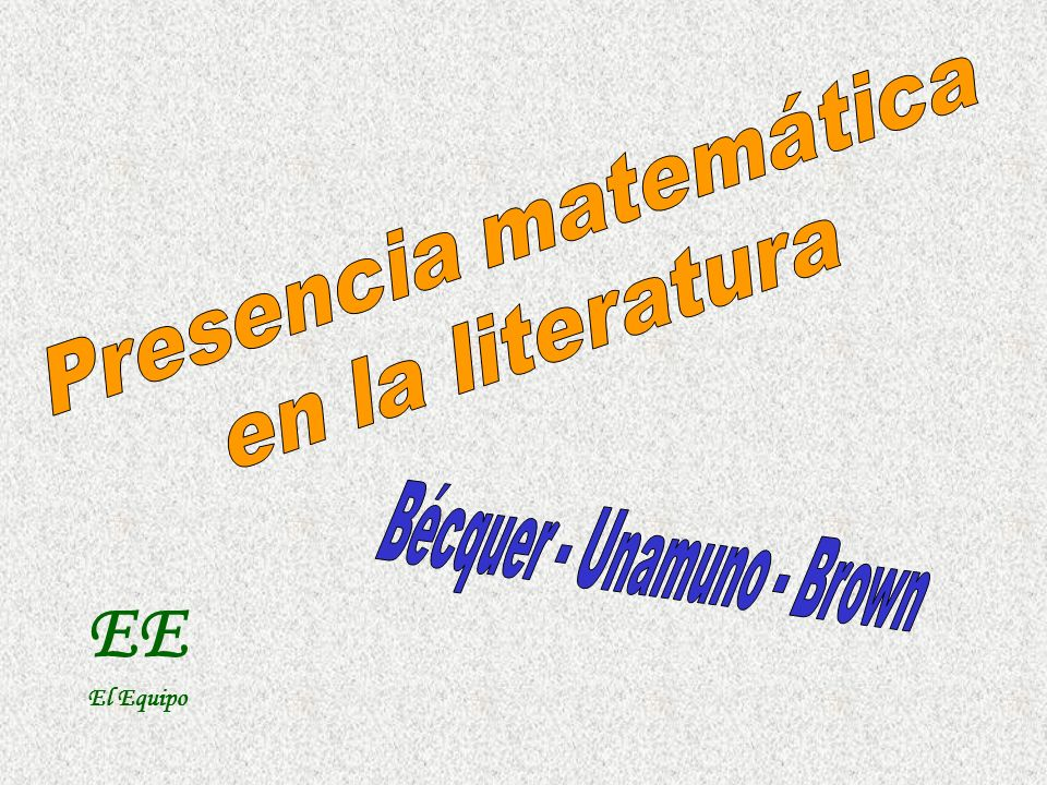 Bécquer - Unamuno - Brown