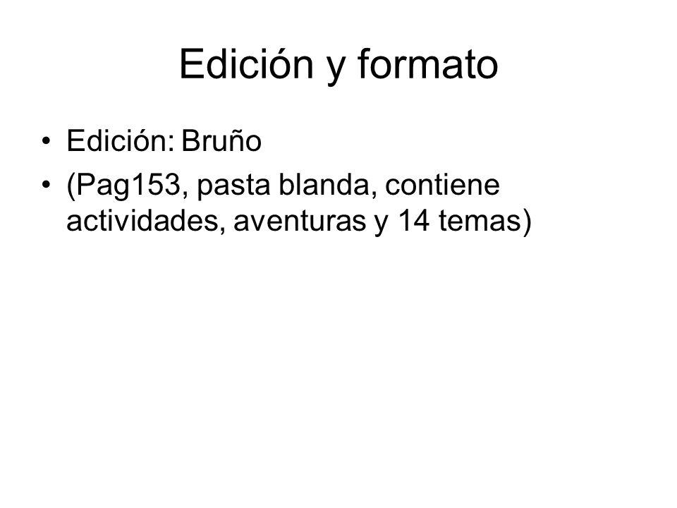 Edición y formato Edición: Bruño
