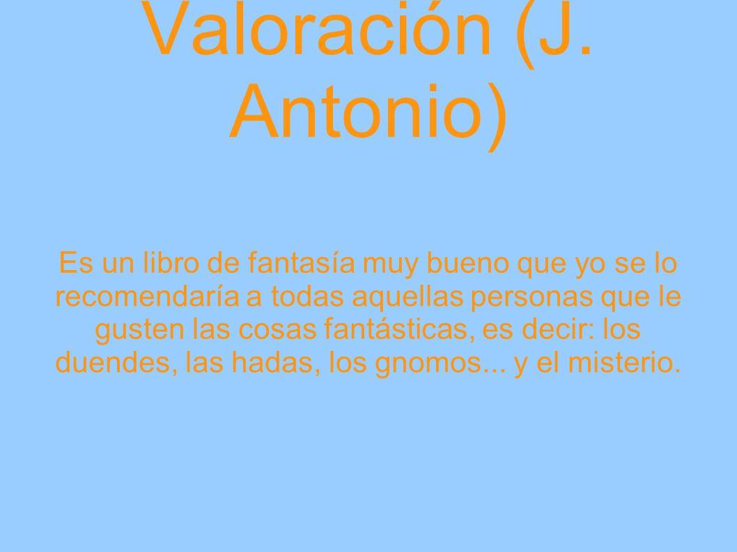 Valoración (J. Antonio)