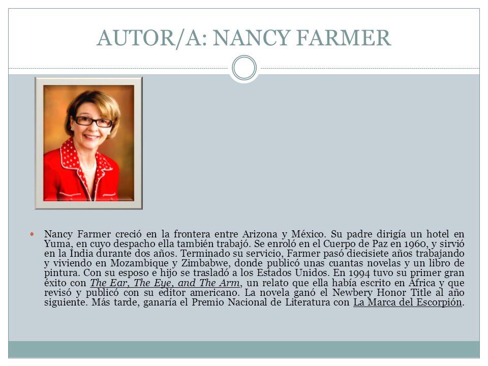 AUTOR/A: NANCY FARMER