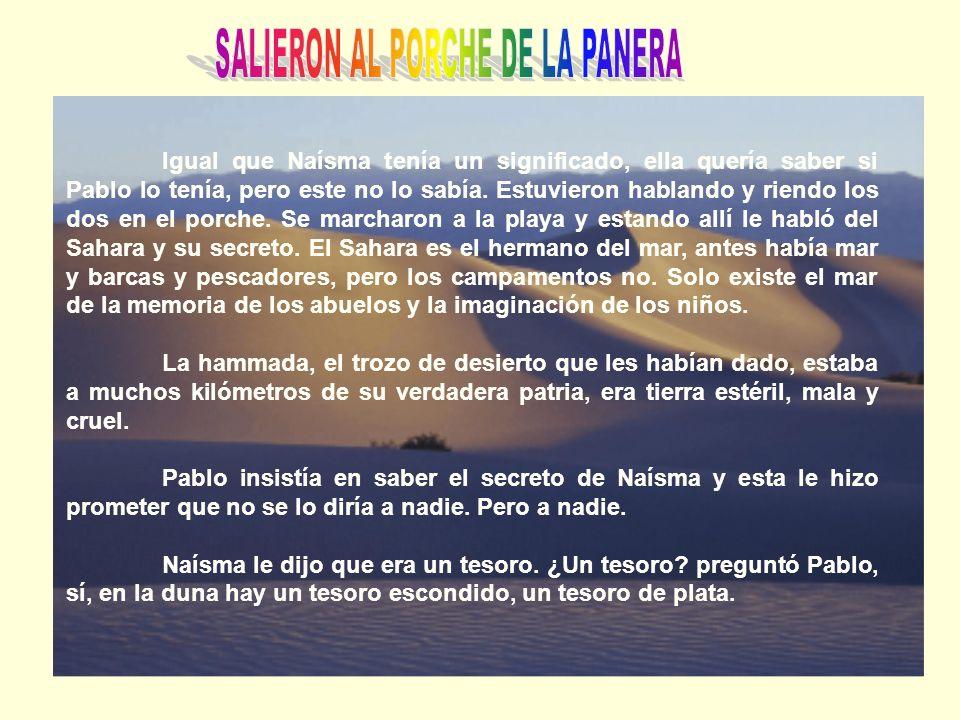 SALIERON AL PORCHE DE LA PANERA