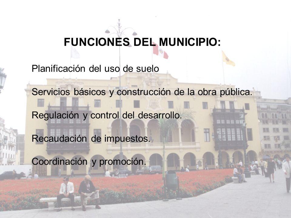 FUNCIONES DEL MUNICIPIO: