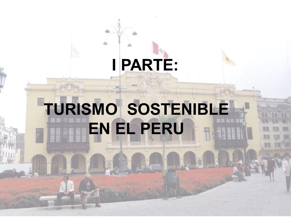 I PARTE: TURISMO SOSTENIBLE EN EL PERU