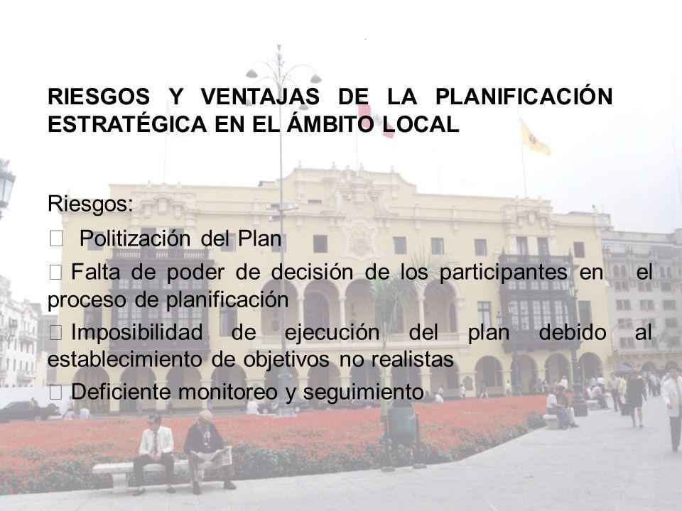 RIESGOS Y VENTAJAS DE LA PLANIFICACIÓN ESTRATÉGICA EN EL ÁMBITO LOCAL