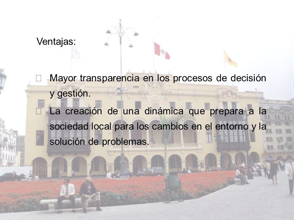 Ventajas: Mayor transparencia en los procesos de decisión y gestión.