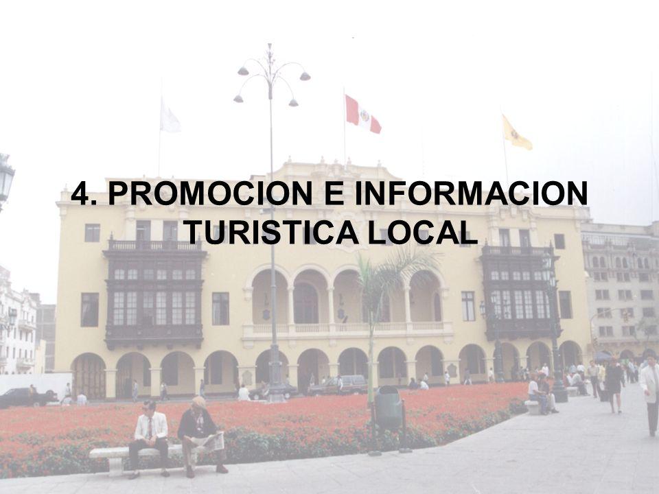 4. PROMOCION E INFORMACION TURISTICA LOCAL
