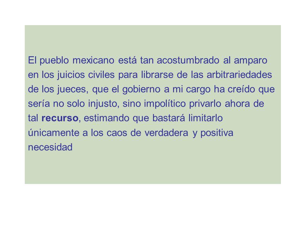 El pueblo mexicano está tan acostumbrado al amparo