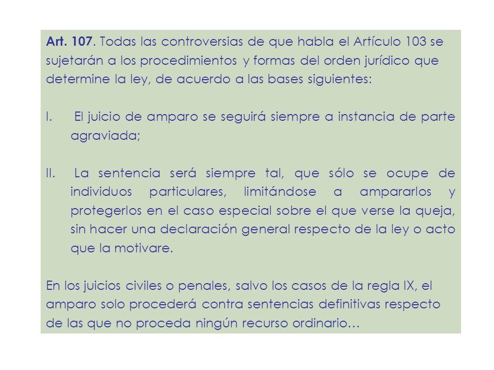 Art. 107. Todas las controversias de que habla el Artículo 103 se