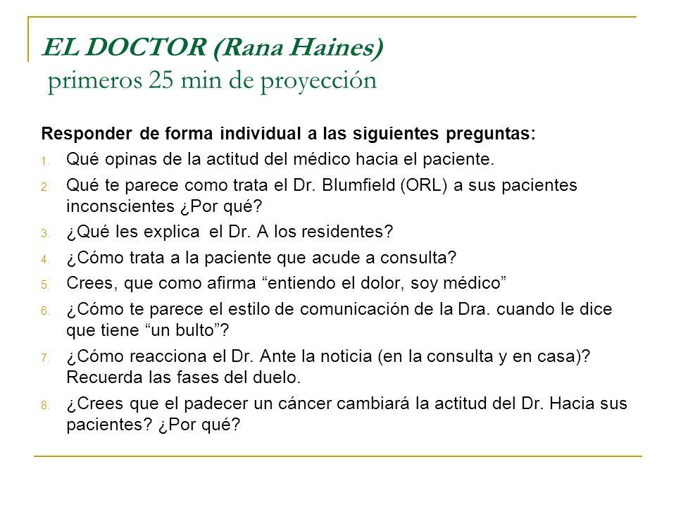 EL DOCTOR (Rana Haines) primeros 25 min de proyección
