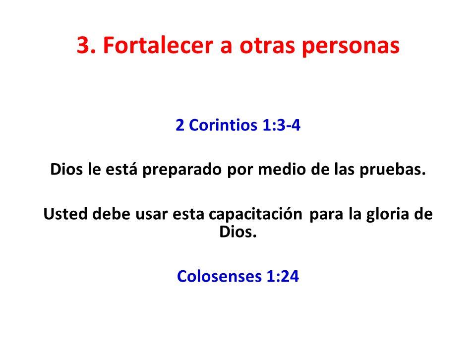 3. Fortalecer a otras personas