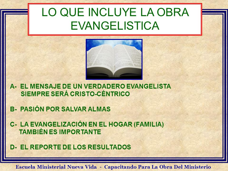LO QUE INCLUYE LA OBRA EVANGELISTICA