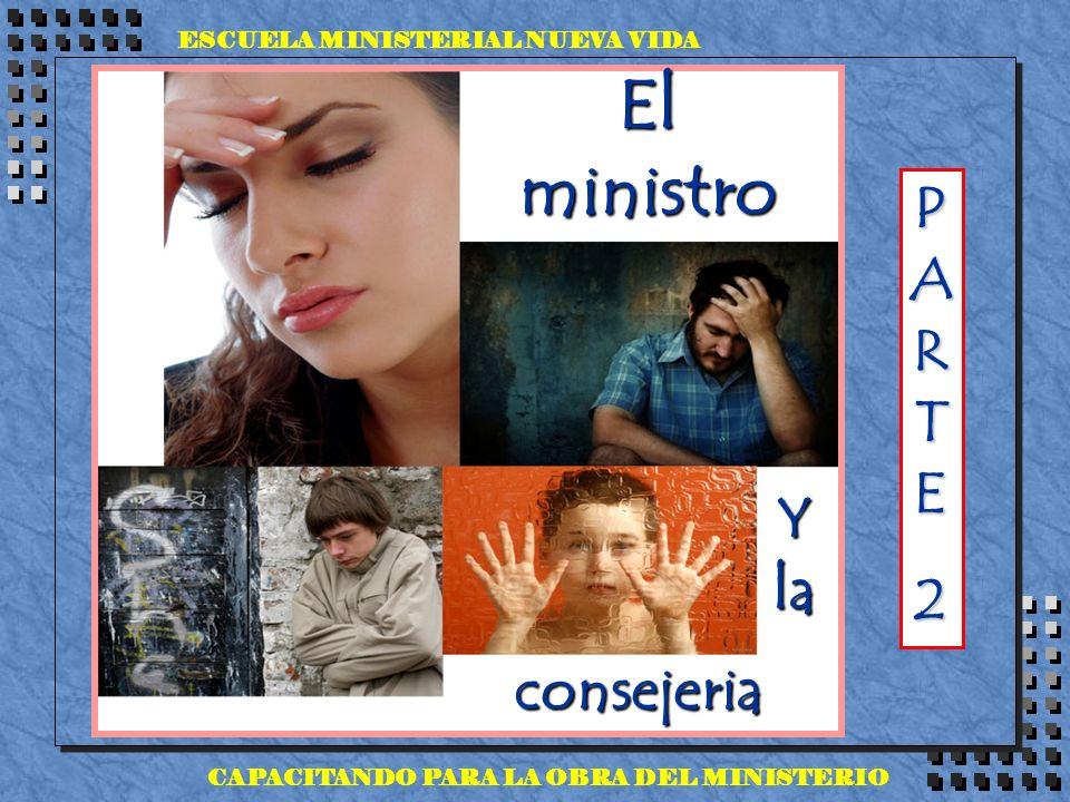 El ministro PARTE 2 Y la consejeria ESCUELA MINISTERIAL NUEVA VIDA