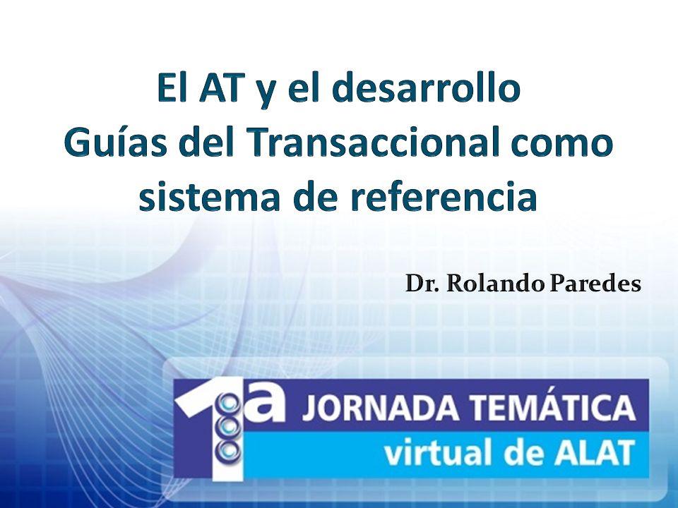 El AT y el desarrollo Guías del Transaccional como sistema de referencia