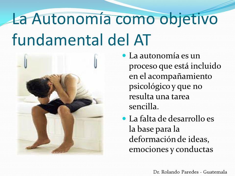 La Autonomía como objetivo fundamental del AT