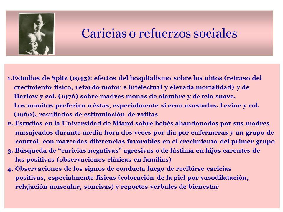 Caricias o refuerzos sociales