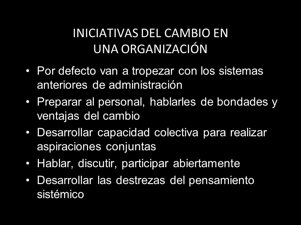 INICIATIVAS DEL CAMBIO EN UNA ORGANIZACIÓN