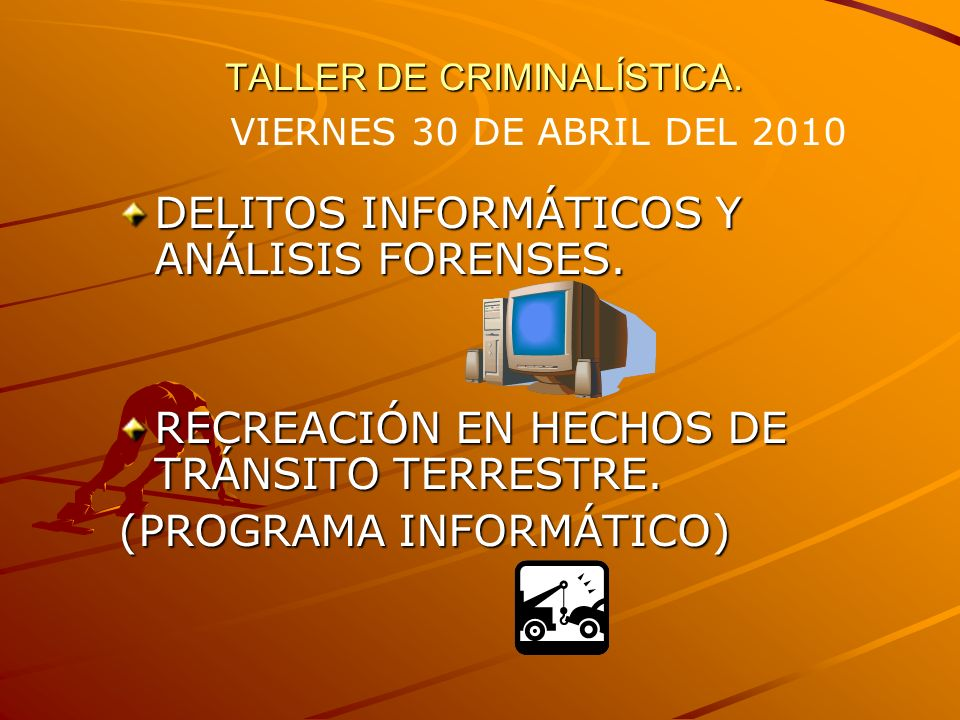 TALLER DE CRIMINALÍSTICA.