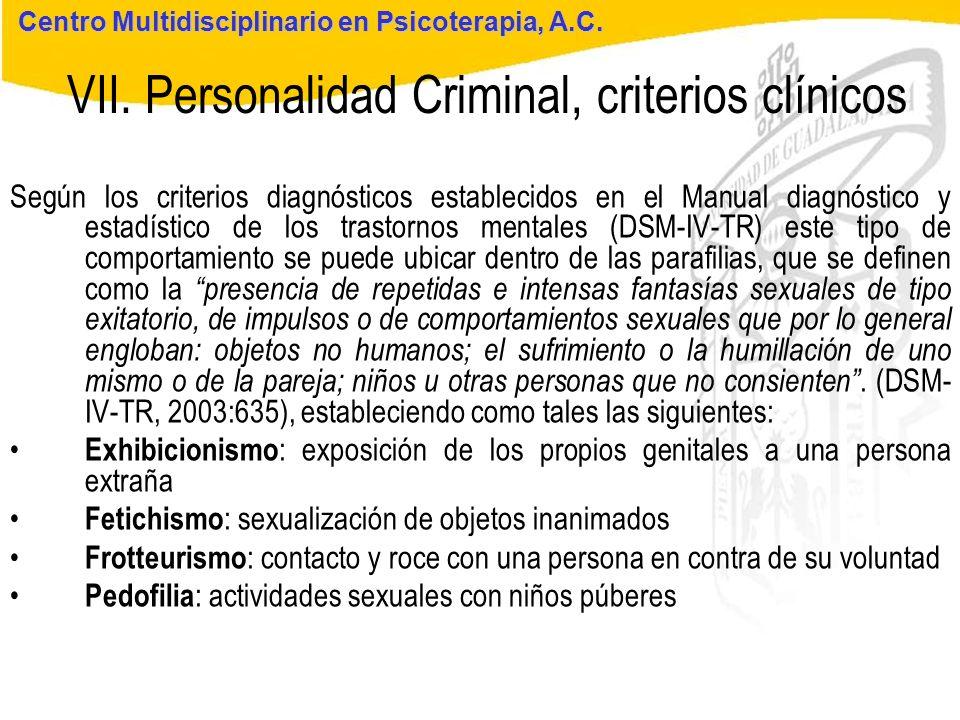 VII. Personalidad Criminal, criterios clínicos