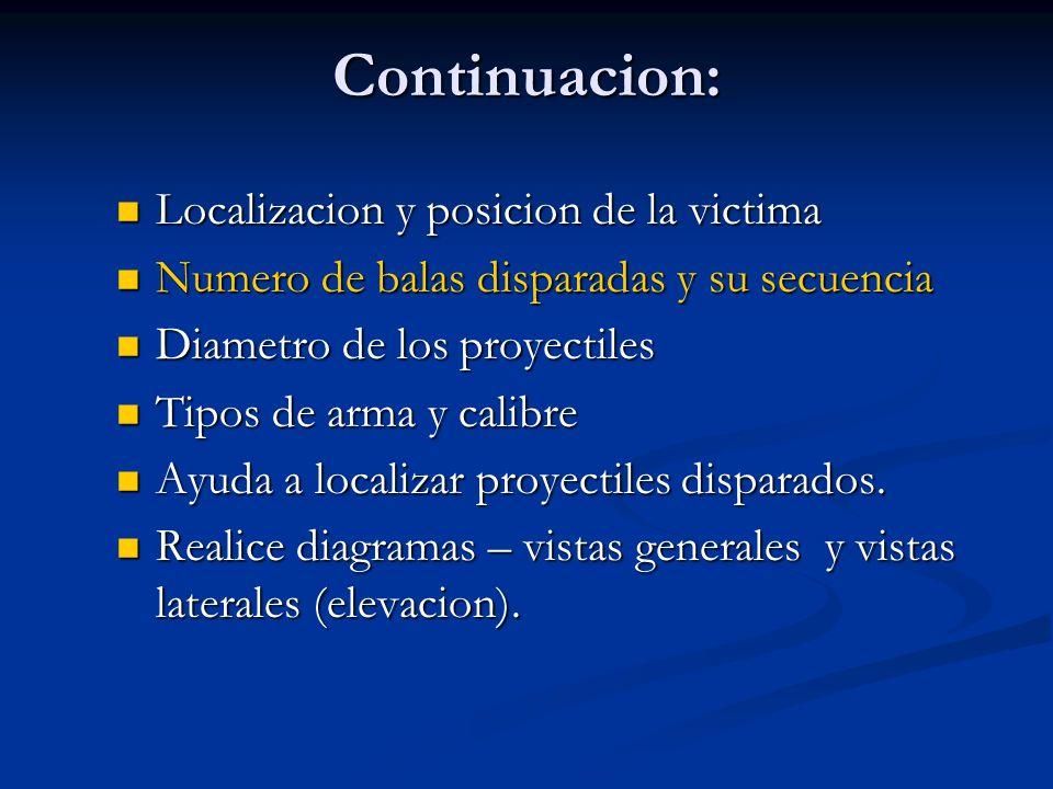 Continuacion: Localizacion y posicion de la victima