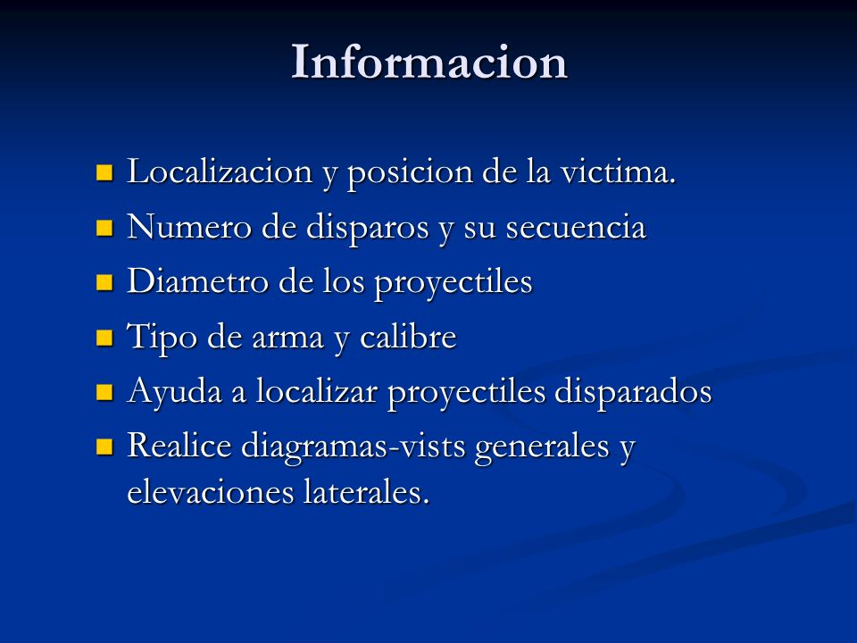 Informacion Localizacion y posicion de la victima.