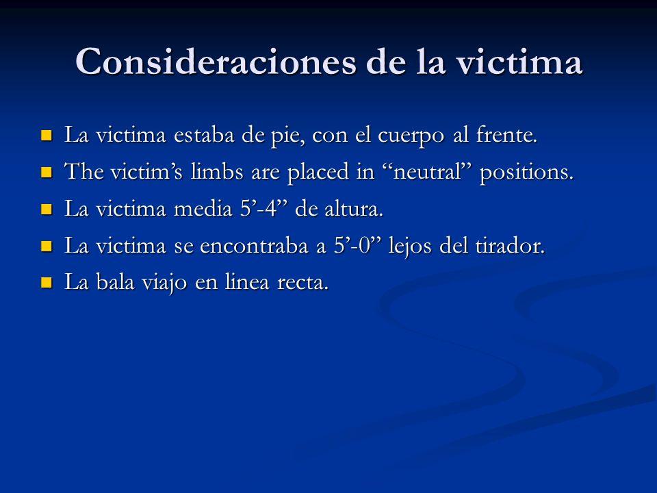 Consideraciones de la victima