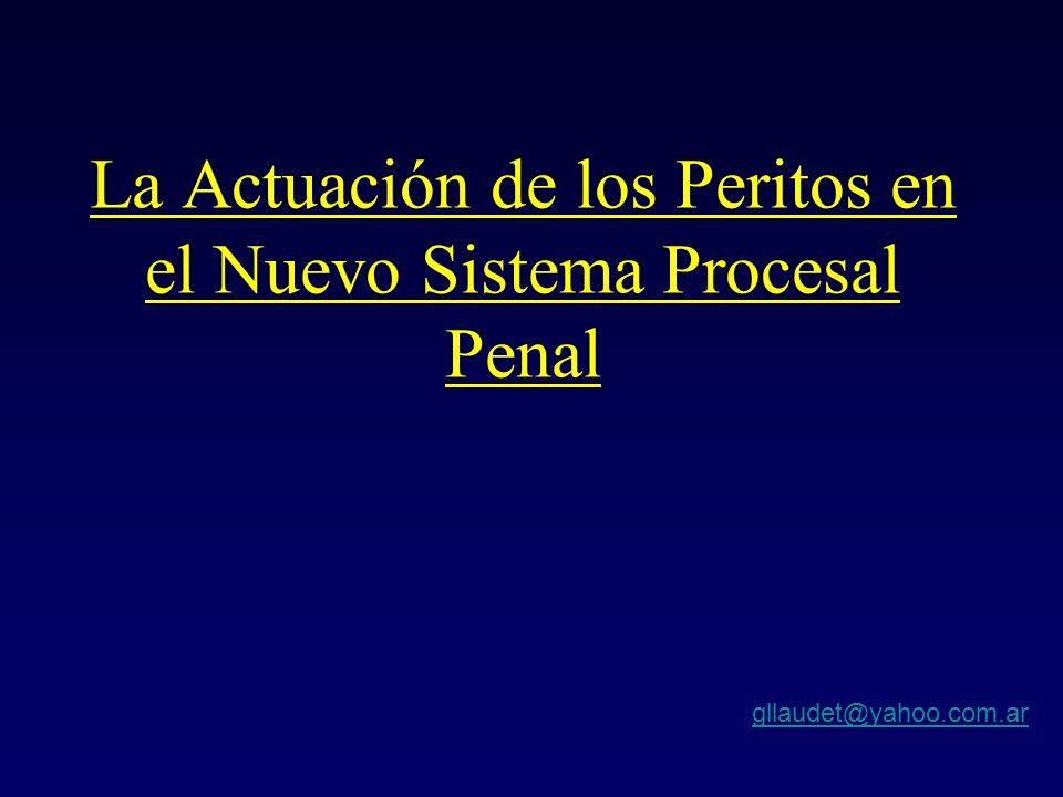 La Actuación de los Peritos en el Nuevo Sistema Procesal Penal
