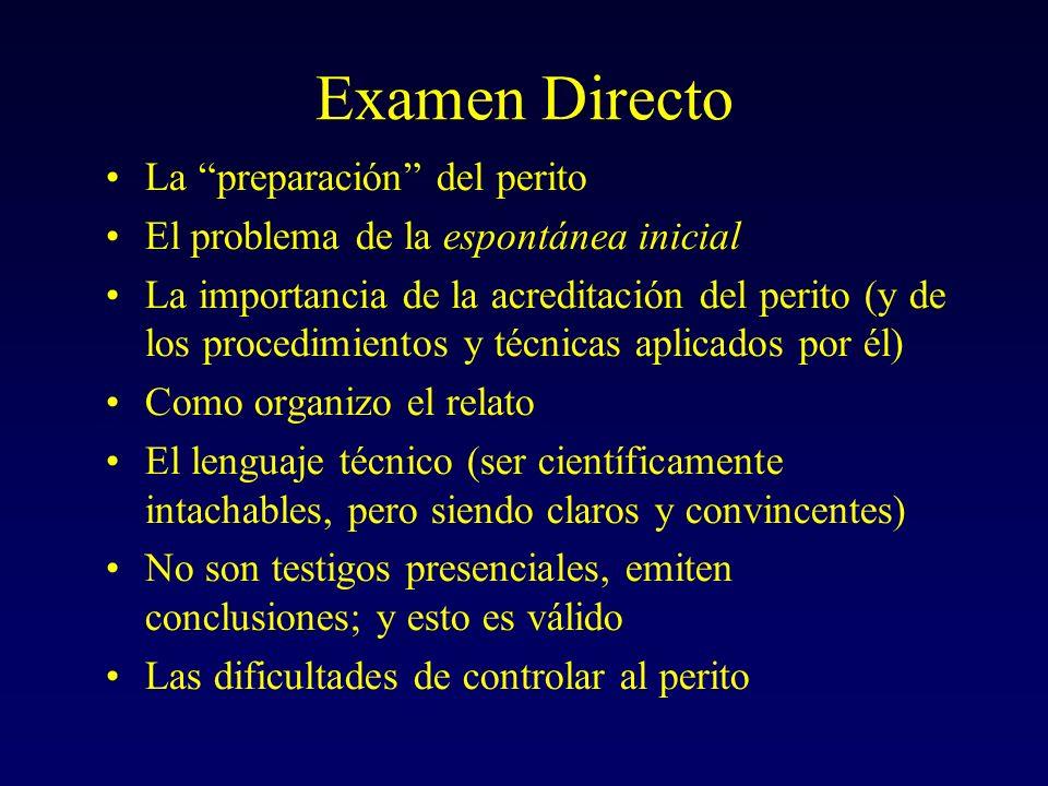 Examen Directo La preparación del perito