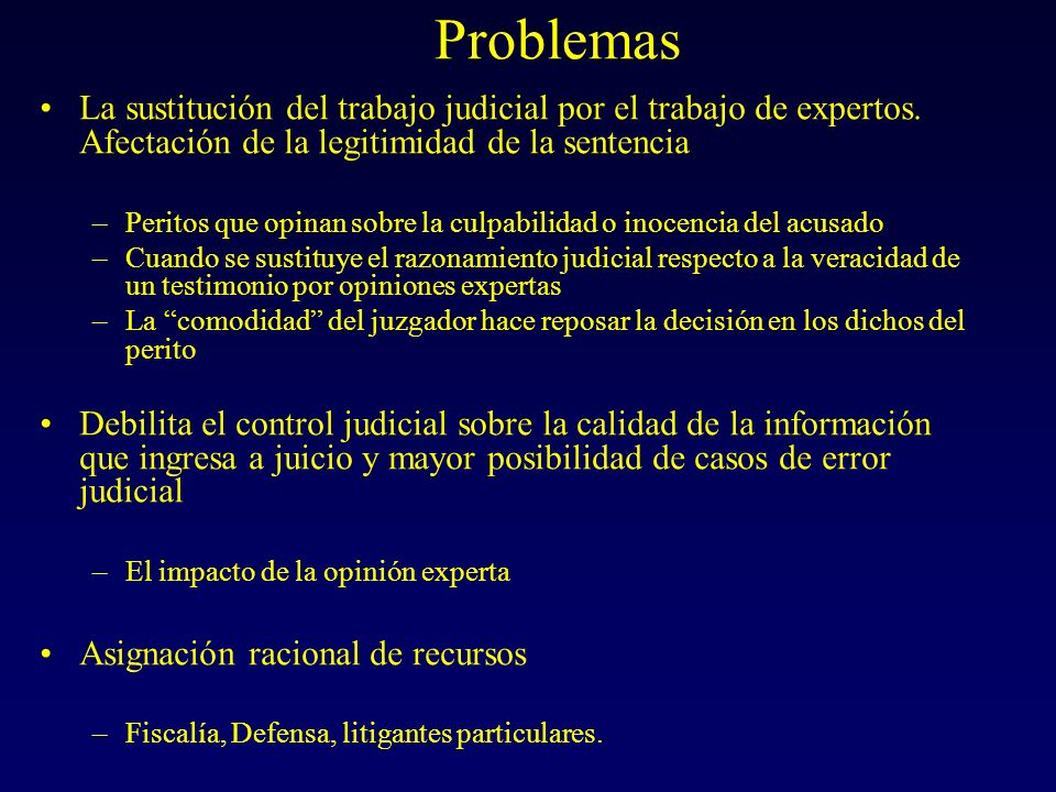Problemas La sustitución del trabajo judicial por el trabajo de expertos. Afectación de la legitimidad de la sentencia.