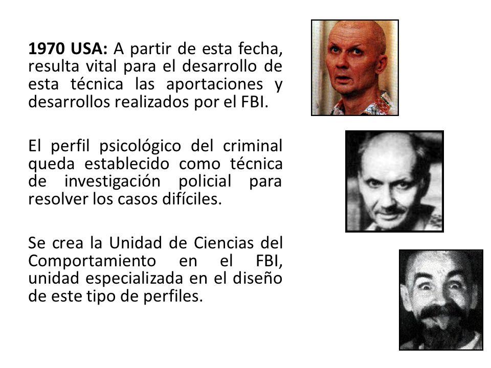 1970 USA: A partir de esta fecha, resulta vital para el desarrollo de esta técnica las aportaciones y desarrollos realizados por el FBI.