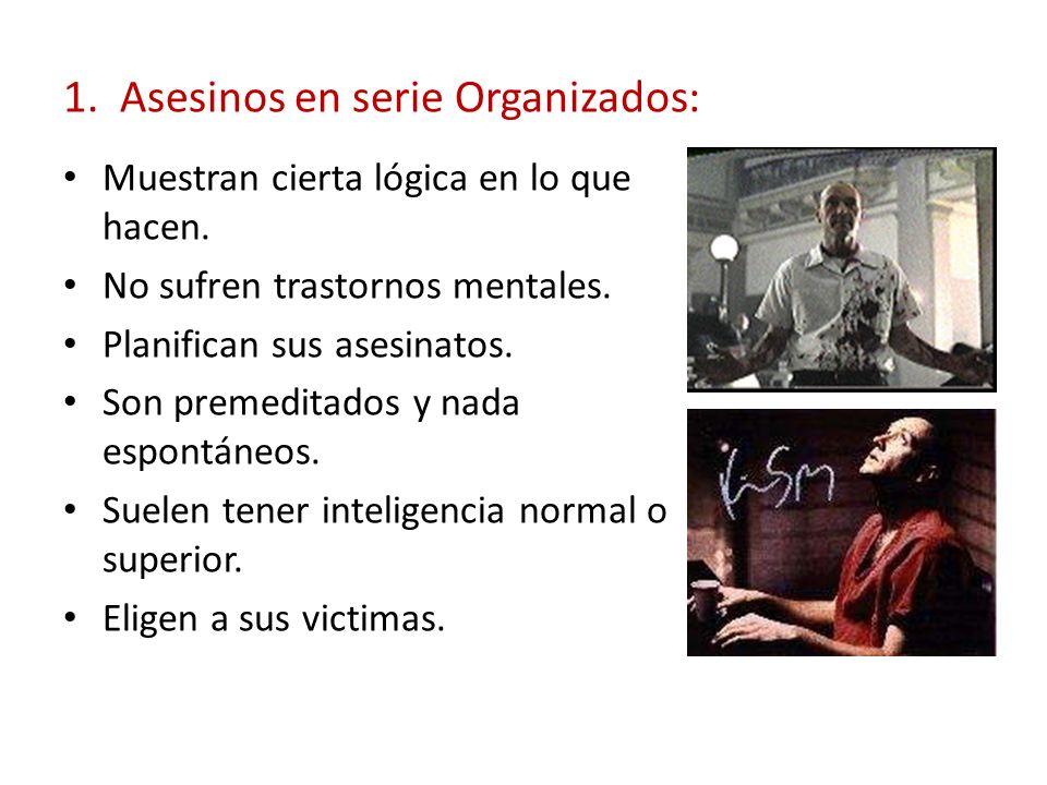 1. Asesinos en serie Organizados: